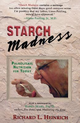 Starch Madness : Paleolithic Nutrition for Today