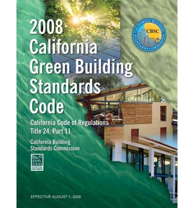 2008 California Green Building Standards Code, Title 24 Part 11