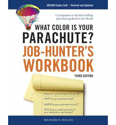 What Color is Your Parachute? Job-hunter's Workbook: Workbook