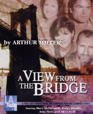 view bridge arthur miller essays A view from the bridge - emotion essay example throughout a view from the bridge by arthur miller, eddie carbone is a self.