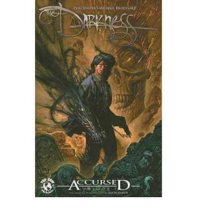 The Darkness Accursed: v. 1