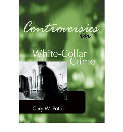 the problems and issues of white collar crime criminology essay These controversial topics for research paper will on white collar crime also the sample essay crimes to clarify the sentencing issues.