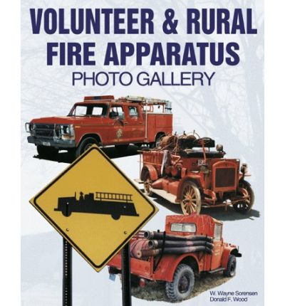 Volunteer and Rural Fire Apparatus Photo Gallery