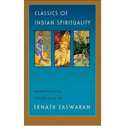Classics of Indian Spirituality