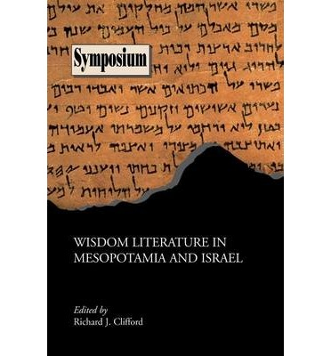 Wisdom Literature in Mesopotamia and Israel
