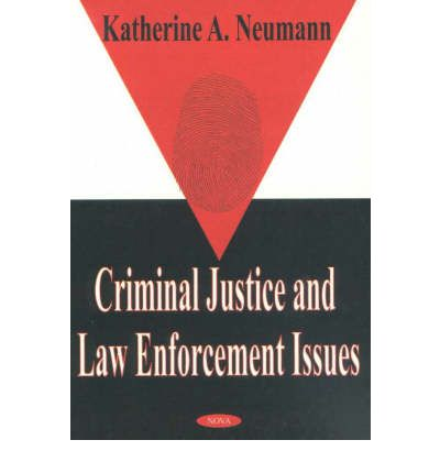 Ebook mobi téléchargements Criminal Justice and Law Enforcement Issues CHM 9781590333341 by Katherine A. Neumann