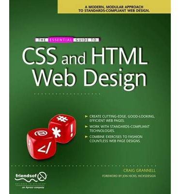 The Essential Guide To Css And Html Web Design Craig Grannell 9781590599075