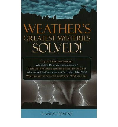 loganberry books solved mysteries s weather s greatest ...