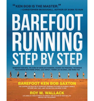 The Complete Book of Barefoot Running