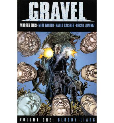 Gravel: Bloody Liars v. 1
