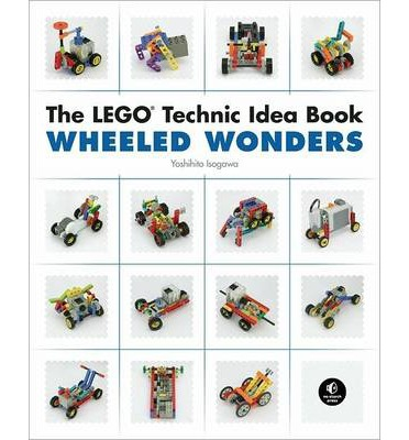 The LEGO Technic Idea Book: Wheeled Wonders: Vehicles
