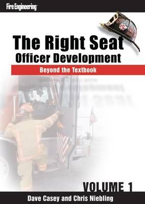 The Right Seat : Officer Development Beyond the Textbook