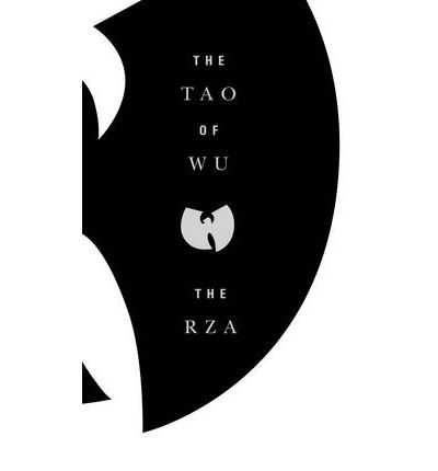"The Tao of Wu by The ""RZA"""
