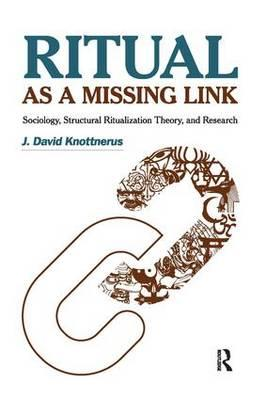 Amazon kindle e-book: Ritual as a Missing Link : Sociology, Structural Ritualization Theory, and Research by J. David Knottnerus PDF PDB
