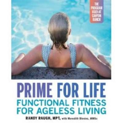 Prime for Life : Functional Fitness for Ageless Living