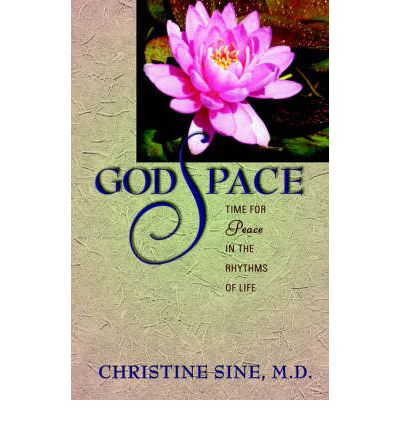 Godspace : Time for Peace in the Rhythms of Life