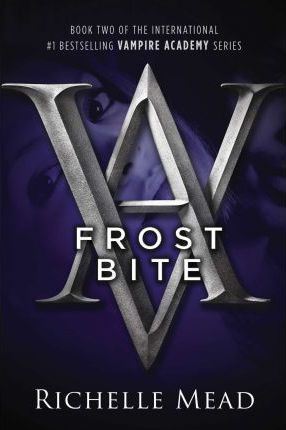 Frostbite: No. 2: Vampire Academy by Richelle Mead (Paperback, 2008)