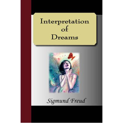 methods of interpreting dreams as proposed by sigmund freud It was here that he proposed that many and explained in such a harmoniously complex way that the method has the interpretation of dreams by sigmund freud is.