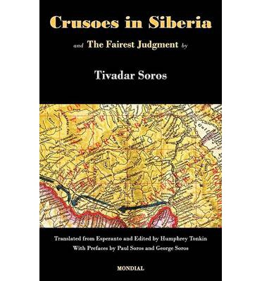 Download ebook format lit Crusoes in Siberia. the Fairest Judgment by Tivadar Soros RTF