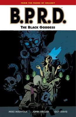 Bprd Volume 11: The Black Goddess