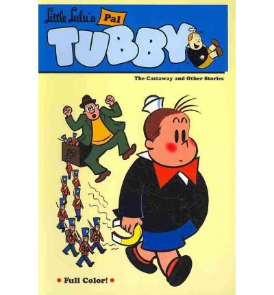 Tubby by John Stanley (2010, Hardcover)