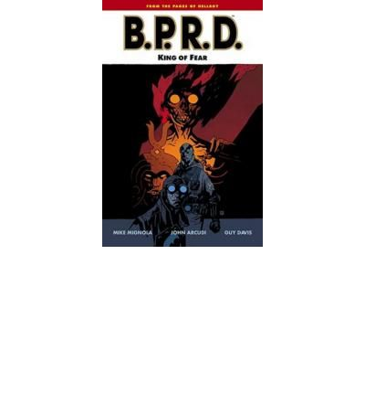 BPRD Volume 14: King of Fear