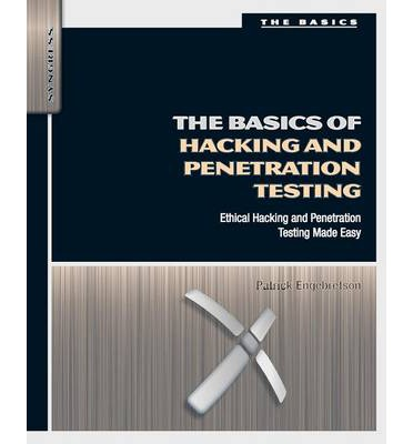 The Basics of Hacking and Penetration Testing