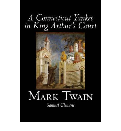essay on a connecticut yankee in king arthurs court An analysis of mark twain's satire a connecticut yankee in king arthur's court mark twain, a connecticut yankee in king arthur s court most helpful essay.