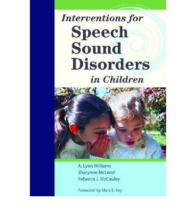 Interventions for Speech Sound Disorders in Children