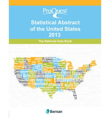 ProQuest Statistical Abstract of the United States 2013 : National Data Book