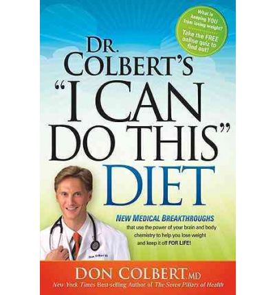 I Can Do This Diet : New Medical Breakthroughs That Use the Power of Your Brain and Body Chemistry to Help You Lose Weight and Keep It Off for Life