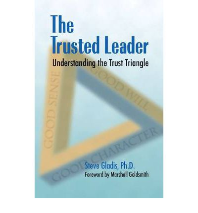 Ebook library online the trusted leader understanding the trust the trusted leader understanding the trust triangle fandeluxe PDF