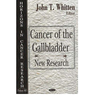 Cancer of the Gallbladder : New Research