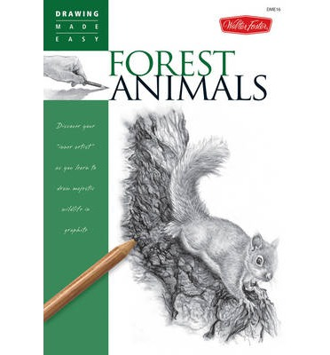 Drawing: Forest Animals : Learn to Draw Majestic Wildlife Step by Step