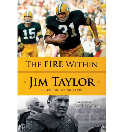 The Fire Within Jim Taylor 9781600783449 border=