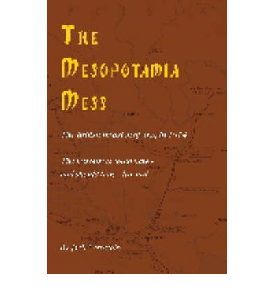 The Mesopotamia Mess