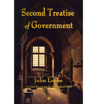 john locke second treaties of government essay John locke just as the  locke's second treatise had a clear and  for locke, the function and end of government are the preservation of life,.