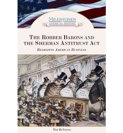 the misunderstanding of historians on robber barons in the myth of the robber barons by burton folso Folsom, burton w myth of the robber barons: mar 03, 2010 let s bring back the robber barons college historian burton w folsom called the myth of the robber.