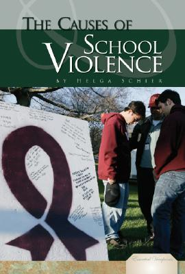 The Causes of School Violence