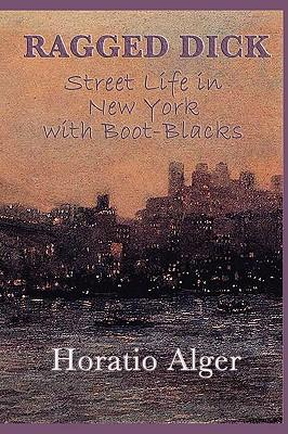 imagery in ragged dick essay The ragged dick ebook: horatio alger: amazoncouk: kindle store  criticism  includes contemporary reviews and responses and four recent essays  his  lifelong theme of rags to respectability had a profound impact on america in the .