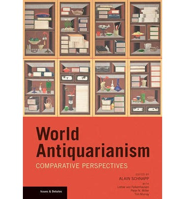 World Antiquarianism : Comparative Perspectives