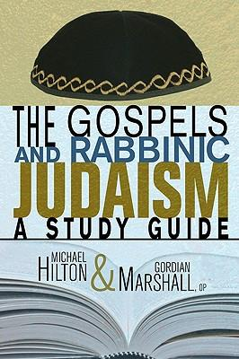 The Gospels and Rabbinic Judaism