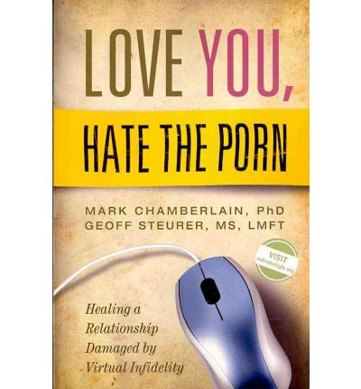 Love You, Hate the Porn