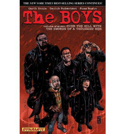 The Boys: Over the Hill with the Swords of a Thousand Men Volume 11