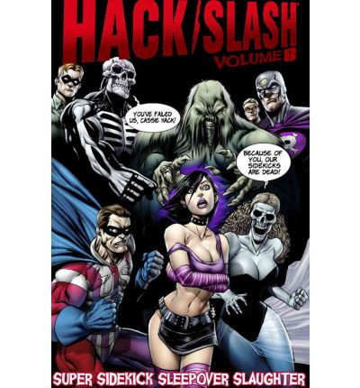 Hack/Slash: Super Sidekick Sleepover Slaughter v. 8