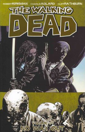 The Walking Dead: No Way Out volume 14