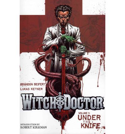 Witch Doctor: Volume 1