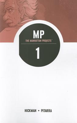 The Manhattan Projects: Science Bad Volume 1