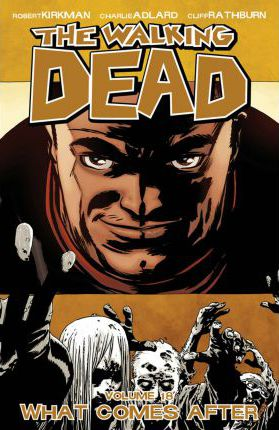The Walking Dead: Volume 18