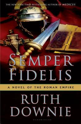 Semper Fidelis: A Novel of the Roman Empire